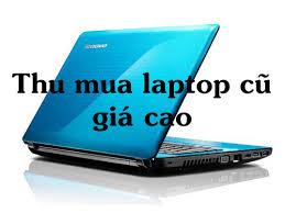 thu-mua-laptop-cu-gia-cao